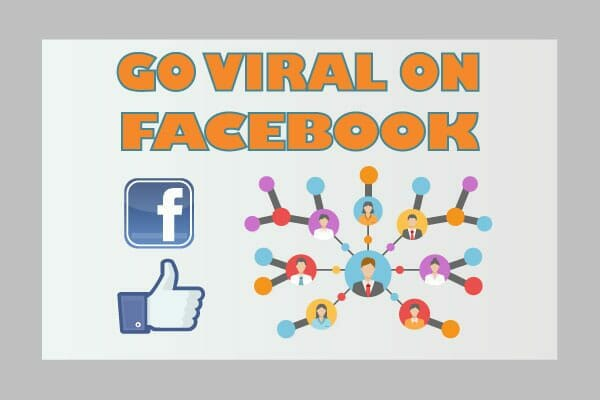 Learn how to go viral on Facebook by posting sharable content