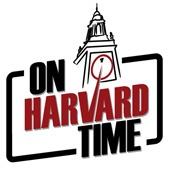 On Harvard Time